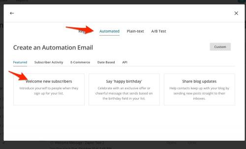 7. Choose Automated & Welcome New Subscribers